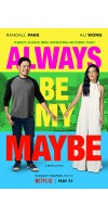 Always Be My Maybe (2019 - English)