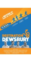Destination Dewsbury (2018 - English)