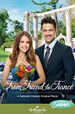 From Friend to Fiance (2019 - English)