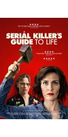 A Serial Killers Guide to Life (2019 - English)