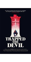 I Trapped the Devil (2019 - English)