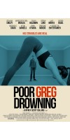 Poor Greg Drowning (2018 - English)