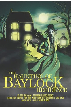 The Haunting of Baylock Residence (2014 - English)