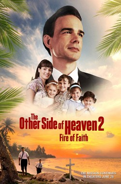 The Other Side of Heaven 2 Fire of Faith (2019 - English)