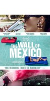 The Wall of Mexico (2019 - English )