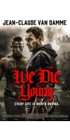 We Die Young (2019 - English)