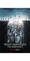 What Happened to Monday (2017 - English)