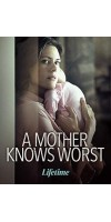 A Mother Knows Worst (2020 - English)